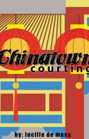 Chinatown Courting by LucilleDeMesa