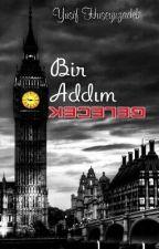 Bir Addım Gələcək by YusifHuseynzadeh