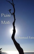 Puisi Mati by mohdfais