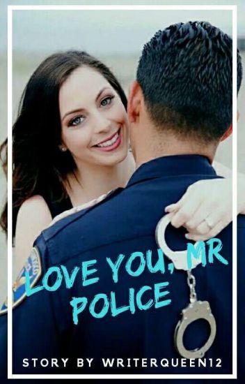 I Love You, Mr Police (TAHAP REVISI)