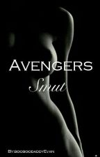 Avengers Smut{Requests Closed} by booboodaddyEvan