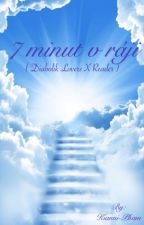 7 minut v ráji ( Diabolik Lovers x Reader ) by Kianni-Pham