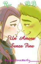 BbRae Un' Amore Senza Fine by MartinaMarty_____