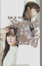 Secret Love Song | Oneshoot by velvetmarchh