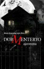 DORMENTERYO by ajeomma