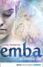 Emba - Bittersüße Lüge by Emba2016