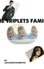 The Triplets Family by AlexaKristianaEritha