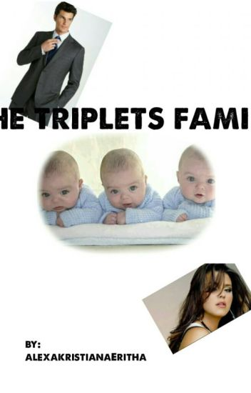 The Triplets Family