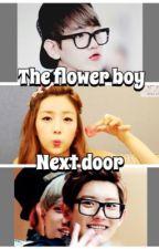 [EXOPINK] The Flower Boy Next Door by JjongBomi1132