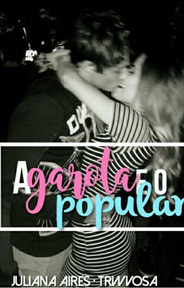 A Garota e o Popular