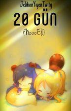 20 Gün (NozoEli) by JelibonYiyenTwity
