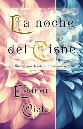 La noche del cisne [Homoerótica] by EleanorCieloAzul