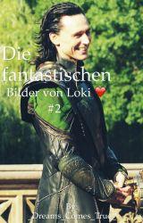 Die fantastischen Bilder von Loki ❤️ #2 by _Dreams_Comes_True_