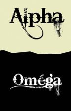 Alpha et Omega [ really slow update ] by Fripouille547