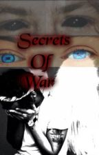 Secrets Of War by Ziam_Actually
