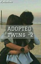 Adopted -Twins 2- /Terminée\ by BooksAreBaeOkay_