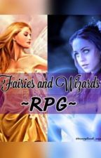 Fairies and Wizards ~RPG~ by everybook_onefeeling