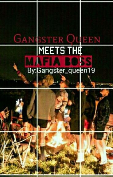 Gangster Queen Meets The Mafia Boss(completed)