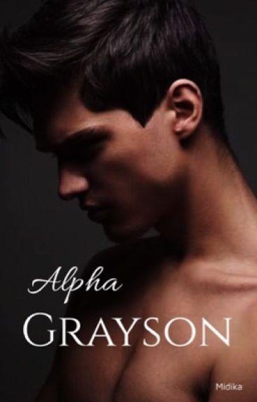 Alpha Grayson | ✔️ by Midika