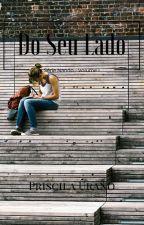 Do Seu Lado by PriscilaUrano