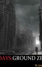 End of Days:Ground Zero by JamesBurt2