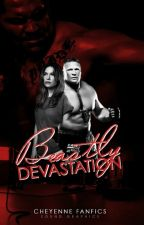 Beastly Devastation (Brock Lesnar) by CheyenneFanFics