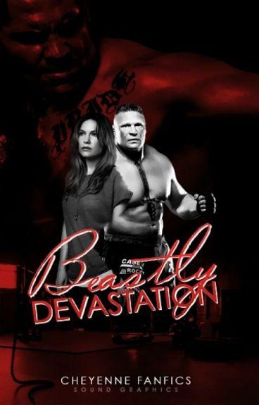 Beastly Devastation (Brock Lesnar)