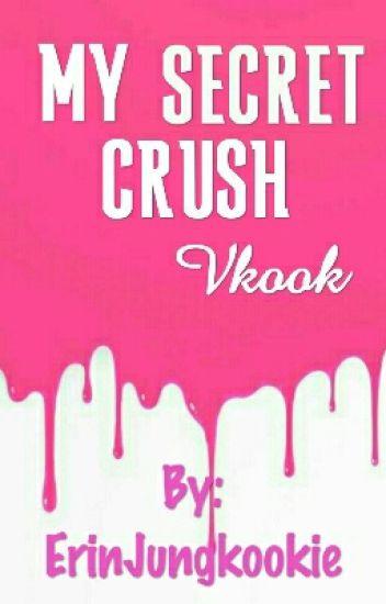 My Secret Crush• Vkook[Editing]
