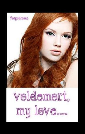 Voldemort, my love.. by fudgelicious