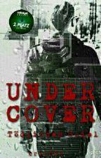 Undercover - Tödliches Spiel by crl2002