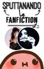 Sputtanando le FanFiction! by sdkingx