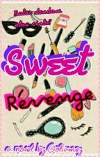 Sweet Revenge by oliamey