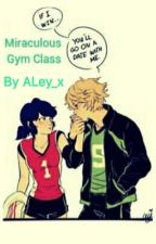 Miraculous Gym Class by Ash051205