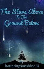 The stars above to the ground below  by hauntingsunshine14