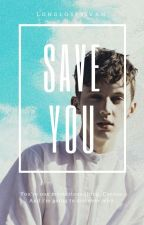 Save You ✧ Discontinued by longlostsivan