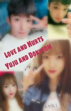 Love And Hurts (Yuju X Dokyeom) [Slow Up Date] by _Kiyun