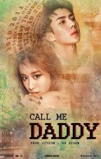 Call Me Daddy by nice95