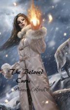 The Beloved Curse by diamondapril08