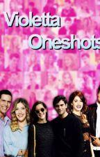 Violetta Oneshots by Llortedits