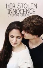 Her Stolen Innocence (Teen Pregnancy) [COMPLETED] by JasmineDahlia