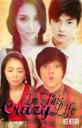 In This Crazy Life (KathNiel) by agentgiri