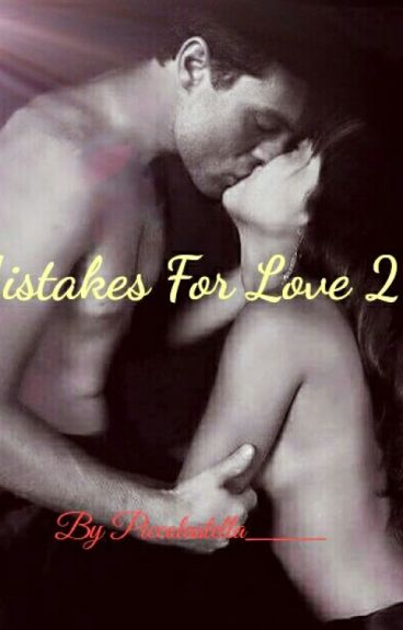 Mistakes For Love 2
