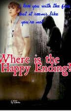 Where is the Happy Ending by monicbeone