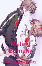 Muling Bumalik by _beapot