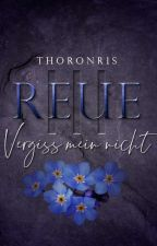 Reue III - Vergiss Mein Nicht ***COMING SOON*** by Thoronris