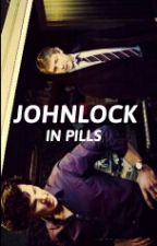 Johnlock In Pills  by like_a_fangirl