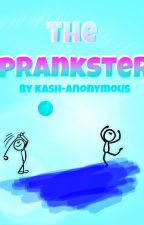 The prankster by Kash-Anonymous