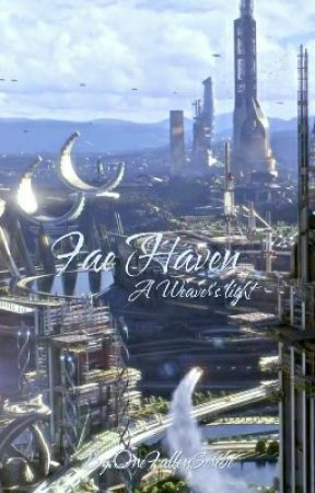 Fae Haven: A Weaver's Light by OneFallenScribe