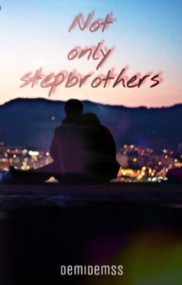 Not only stepbrothers (#Wattys2016)