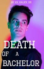 Death of a Bachelor- P!ATD au by xx_kalex_xx